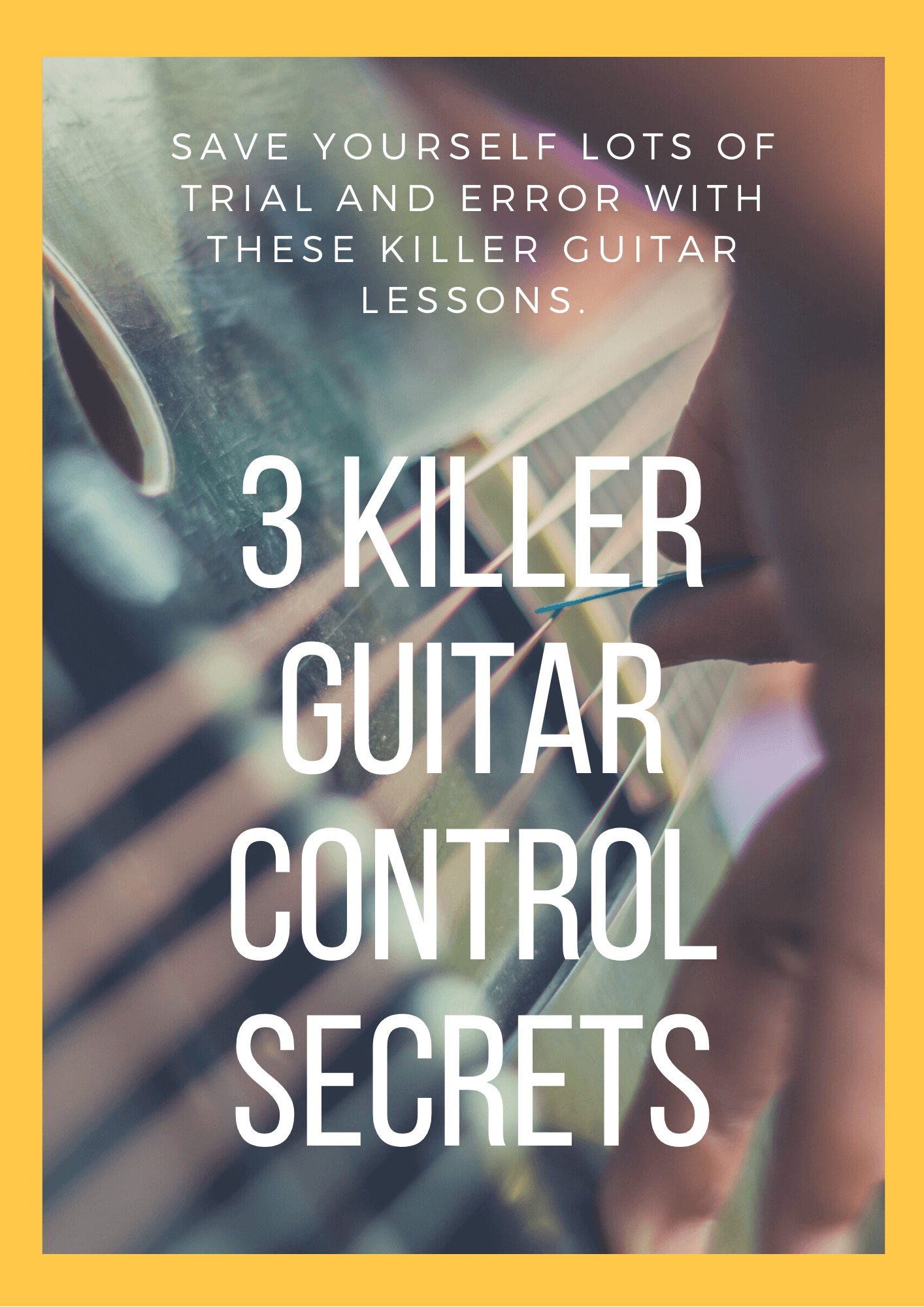 Killer Guitar Control Secrets (1)